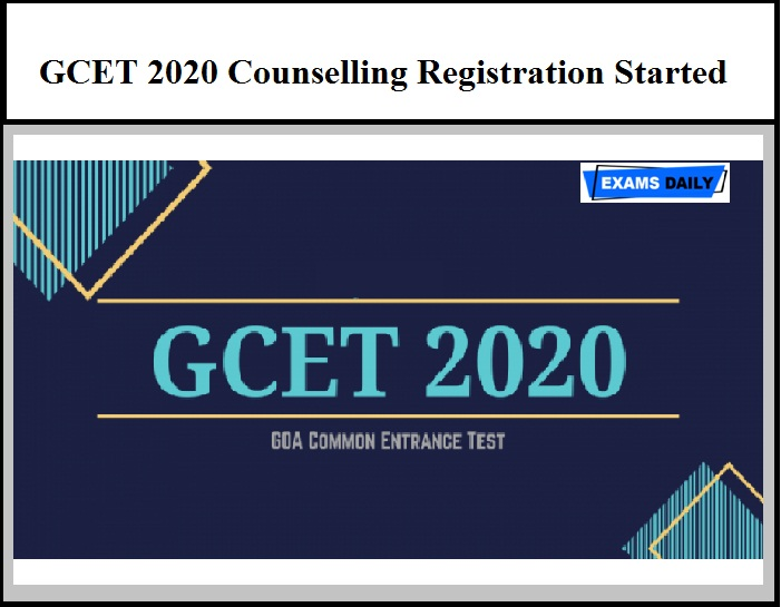 GCET 2020 Counselling Registration Started – Download Important Dates Here