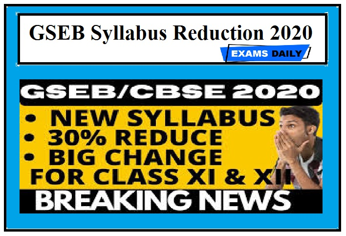 GSEB Board Exams 2020 – Syllabus likely to be reduced CBSE