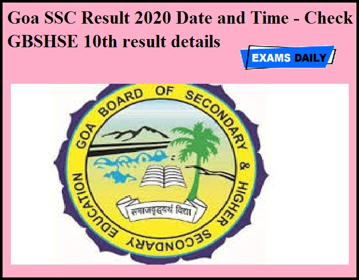 Goa SSC Result 2020 Date and Time - Check GBSHSE 10th result details