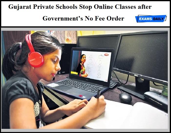 Gujarat Private Schools Stop Online Classes after Government's No Fee Order