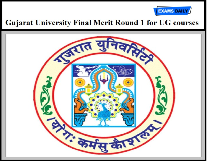 Gujarat University Final Merit Round 1 Released – Download for UG courses Here