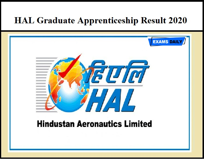 HAL Graduate Apprenticeship Result 2020 Out – Download Provisional Selection List Here