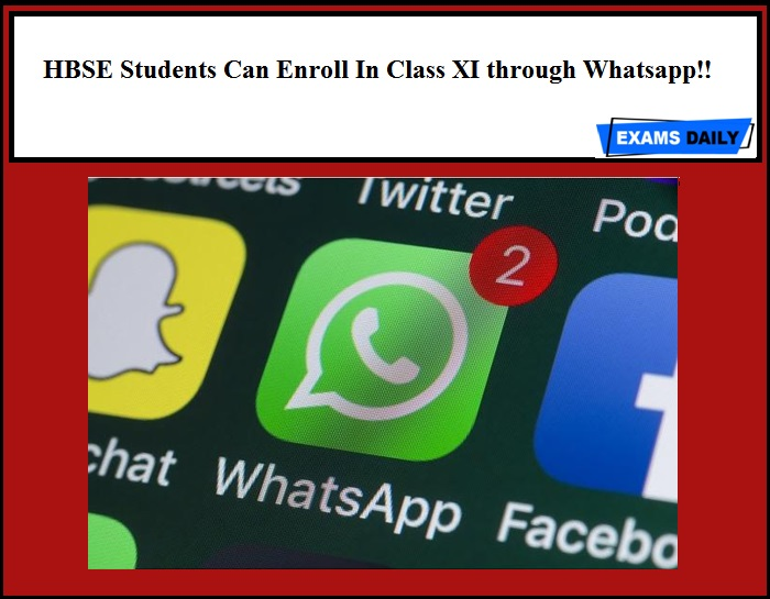 HBSE Students Can Enroll In Class XI through Whatsapp!!