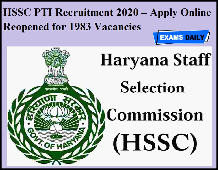 HSSC PTI Recruitment 2020 – Apply Online Reopened for 1983 Vacancies