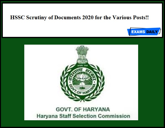 HSSC Scrutiny of Documents 2020 for the Various Posts!!