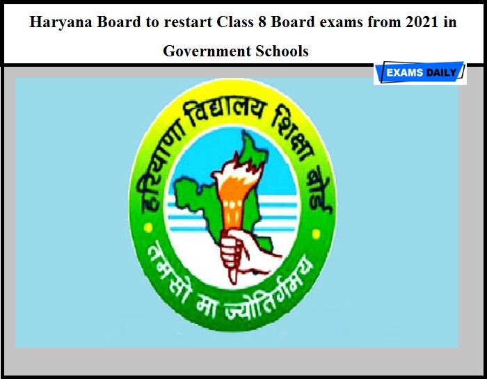 Haryana Board to restart Class 8 Board exams from 2021 in Government Schools