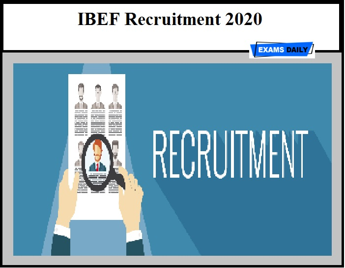 IBEF Recruitment 2020 Out – Manager & Other Vacancy