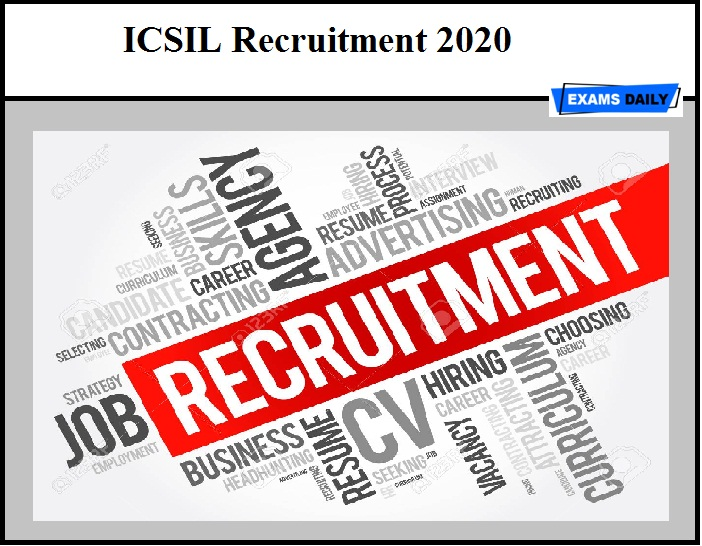 ICSIL Recruitment 2020 Out – MTS Vacancy (Walk-In Interview)