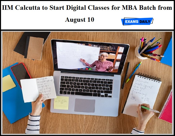 IIM Calcutta to Start Digital Classes for MBA Batch from August 10