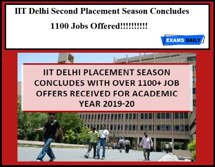 IIT Delhi Second Placement Season Concludes - 1100 Jobs Offered!!!!!!!!!!