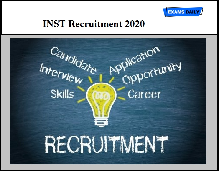 INST Recruitment 2020 Out – Scientist Vacancy