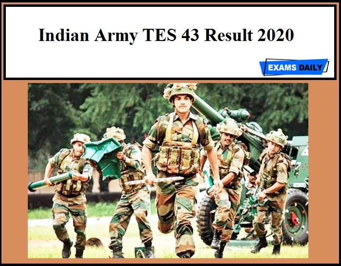 Indian Army TES 43 Result 2020