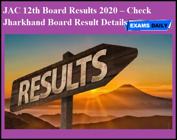 JAC 12th Board Results 2020 – Check Jharkhand Board Result Details