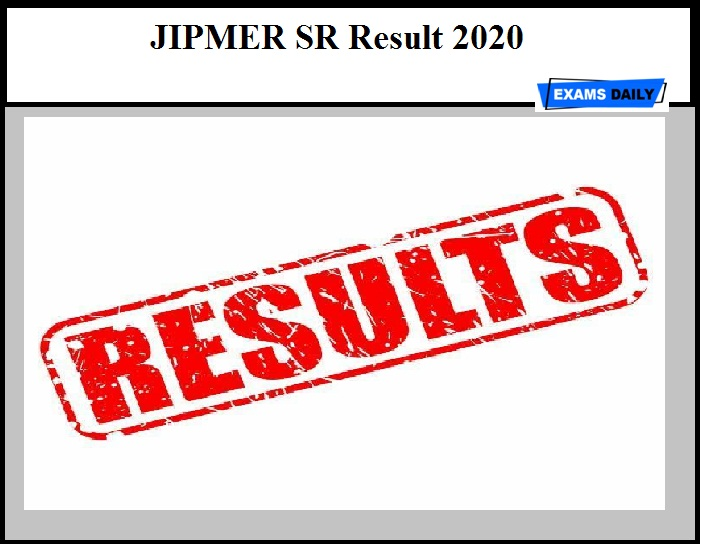 JIPMER SR Result 2020 Out – Download Eligible List & Interview Dates Here