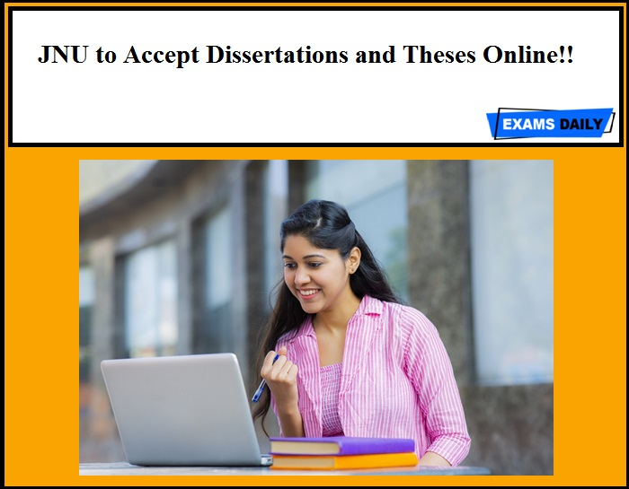 JNU to Accept Dissertations and Theses Online!!