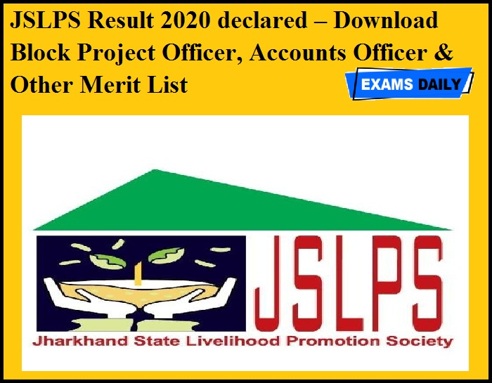 JSLPS Result 2020 declared – Download Block Project Officer, Accounts Officer & Other Merit List
