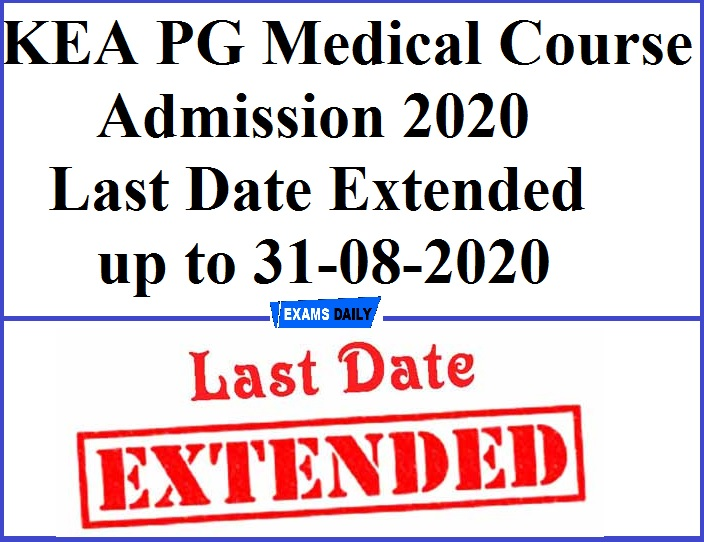 KEA PG Medical Course Admission 2020 Last Date Extended up to 31-08-2020