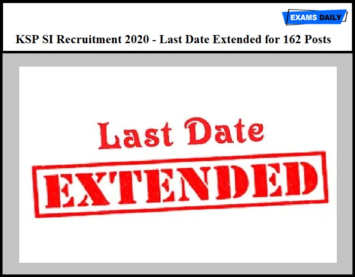 KSP SI Recruitment 2020 – Apply Online Last Date Extended for 162 Posts