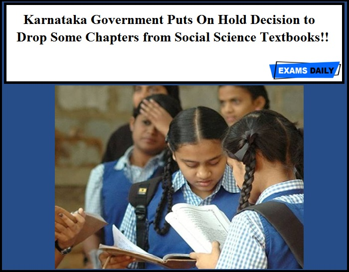Karnataka Government Puts On Hold Decision to Drop Some Chapters from Social Science Textbooks!!