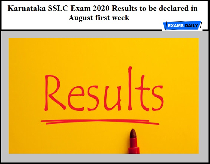 Karnataka SSLC Exam 2020 Results to be declared in August first week – Check Class 10 Result Details Here