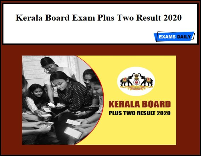 Kerala Board Exam Plus Two Result Date 2020