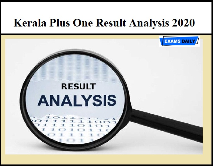 Kerala Plus One Result Analysis 2020 – Check DHSE Class 11 Result Details Here