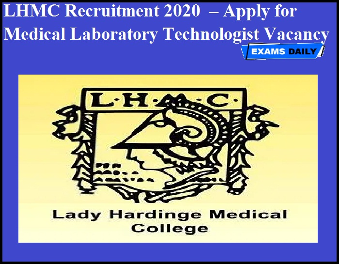 LHMC Recruitment 2020 OUT – Apply for Medical Laboratory Technologist Vacancy