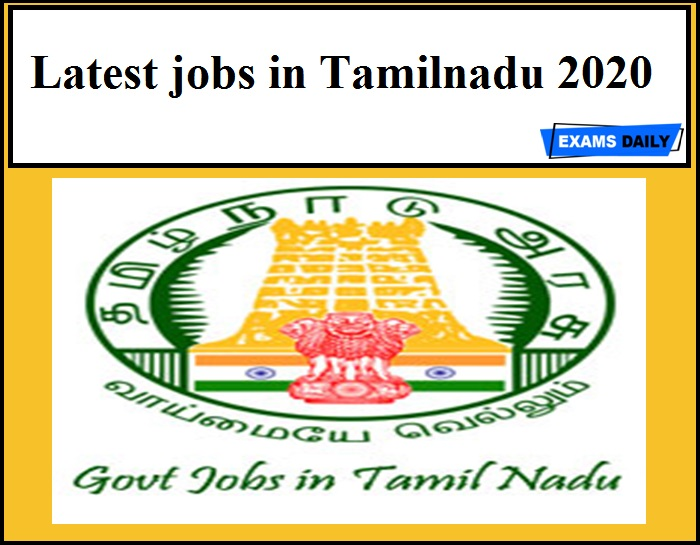 Latest jobs in Tamilnadu 2020