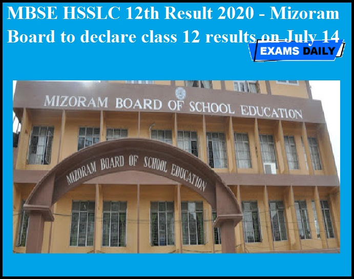 MBSE HSSLC 12th Result 2020 - Mizoram Board to declare class 12 results on July 14