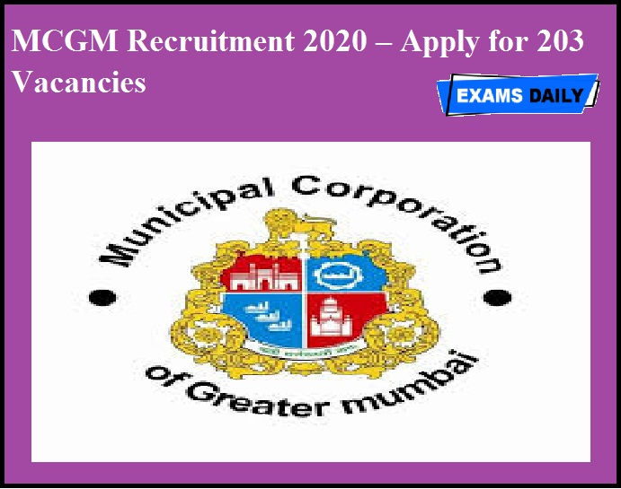 MCGM Recruitment 2020 OUT – Apply for 203 Vacancies