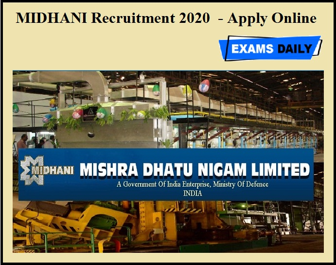 MIDHANI Recruitment 2020 OUT - Apply Online