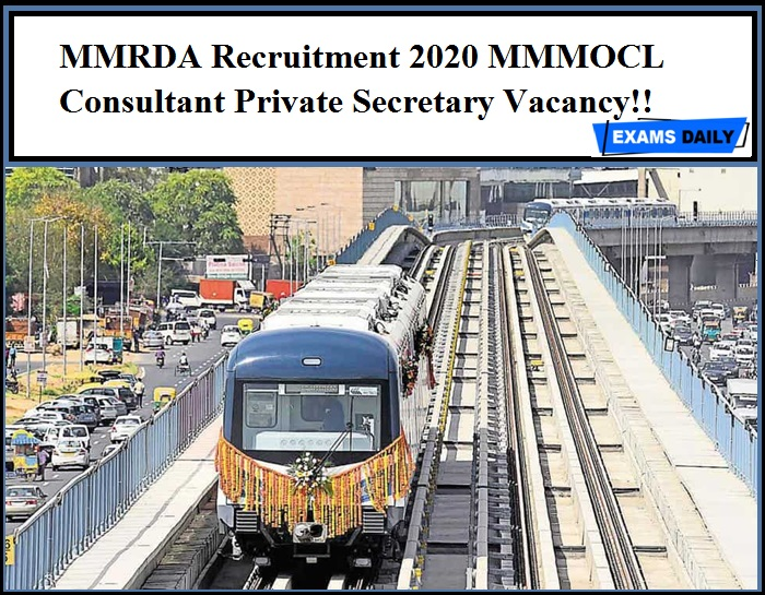 MMRDA Recruitment 2020 Out – MMMOCL Consultant Private Secretary Vacancy!!