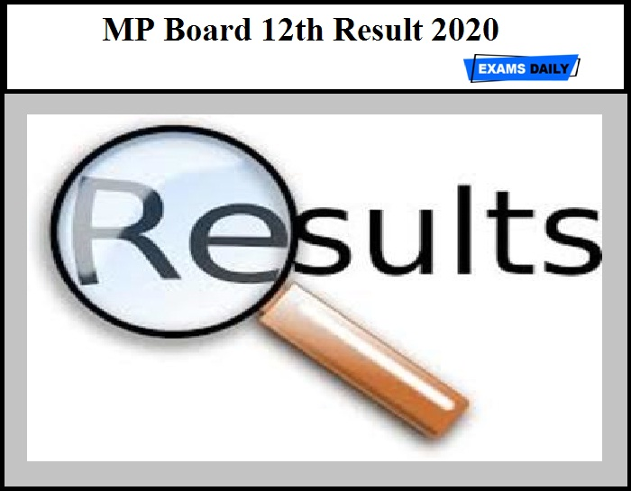 MP Board 12th Result 2020 - MPBSE Class 12 Results to be Declared Today