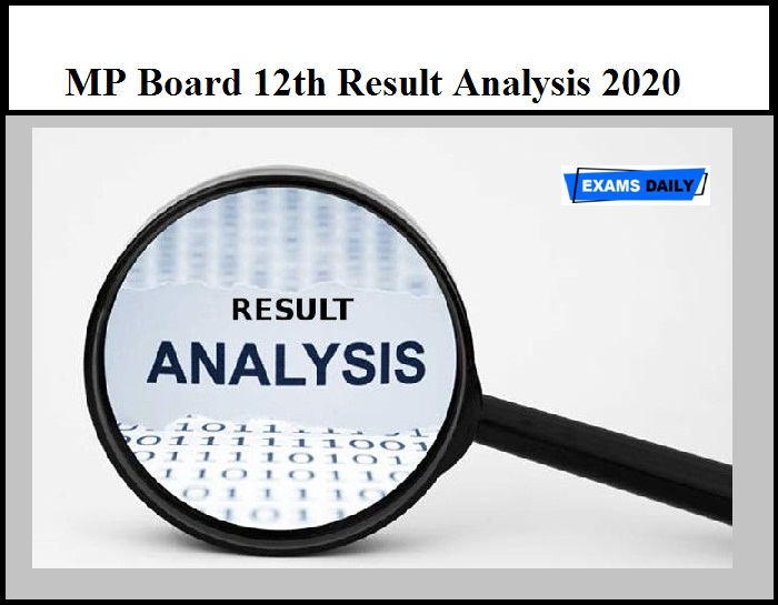 MP Board 12th Result Analysis 2020 – Check MPBSE Class 12 Toppers List Here