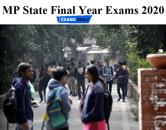 MP State Final Year Exams 2020