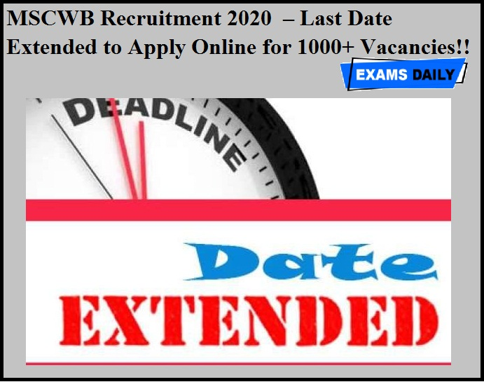 MSCWB Recruitment 2020 OUT – Last Date Extended to Apply Online for 1000+ Vacancies!!