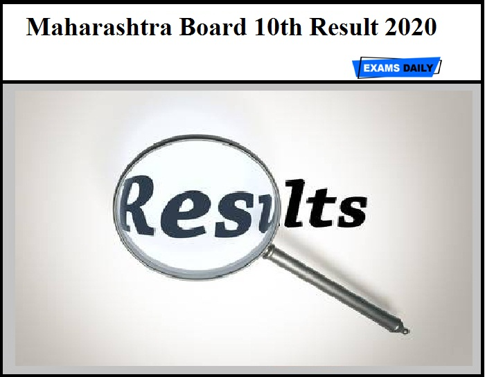 Maharashtra Board 10th Result 2020 – Check MSBSHSE SSC Results Here