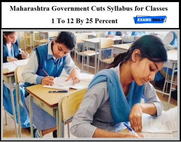 Maharashtra Government Cuts Syllabus for Classes 1 To 12 By 25 Percent