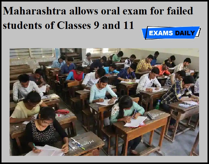 Maharashtra allows oral exam for failed students of Classes 9 and 11