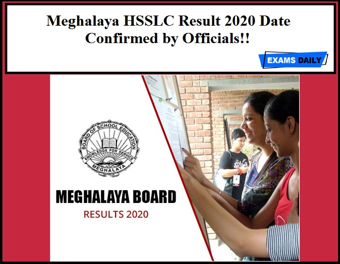 Meghalaya HSSLC Result 2020 Date Confirmed by Officials