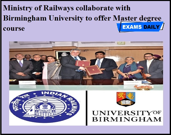 Ministry of Railways collaborate with Birmingham University to offer Master degree course