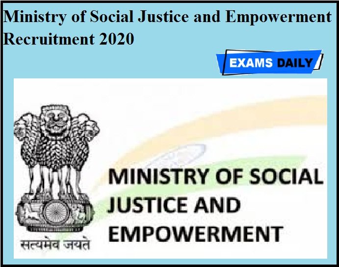 Ministry of Social Justice and Empowerment Recruitment 2020 OUT