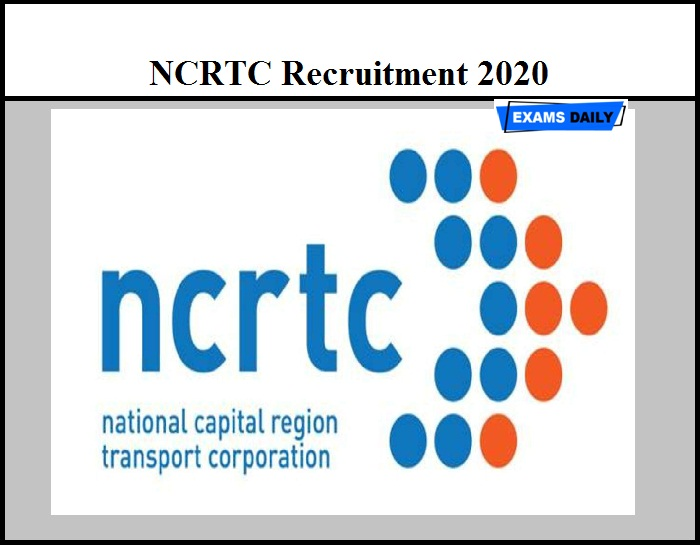 NCRTC Recruitment 2020 Out – Download Application Form Here