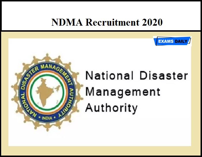 NDMA Recruitment 2020 Out – Assistant Advisor Vacancy
