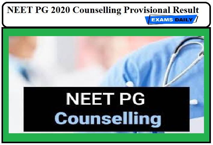 NEET PG 2020 Counselling Provisional Result