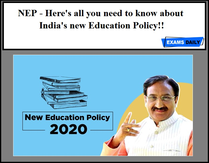 NEP - Here's all you need to know about India's new Education Policy!!