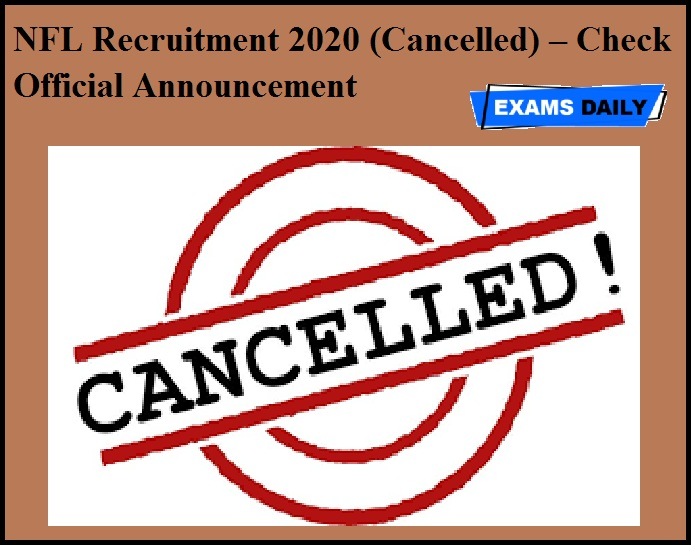NFL Recruitment 2020 (Cancelled) – Check Official Announcement