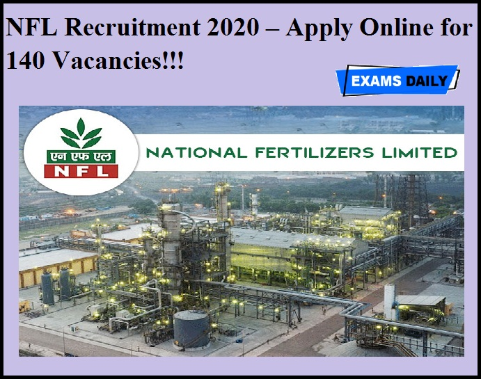 NFL Recruitment 2020 OUT – Apply Online for 140 Vacancies!!!