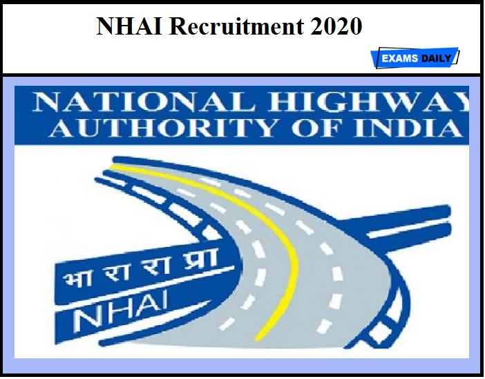NHAI Recruitment 2020 Out –Apply Online Here