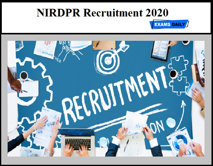 NIRDPR Recruitment 2020 OUT – Apply Online for 510 Vacancies